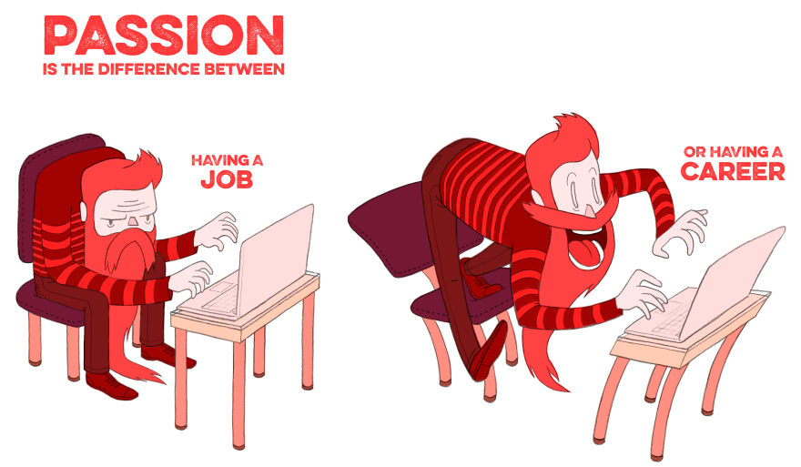 Drosia_illustration_Passion_is_the_difference_between_having_a_job_and_having_a_career